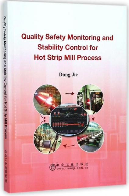 帶鋼熱連軋生產過程質量安全監測與穩定控制(英文版)